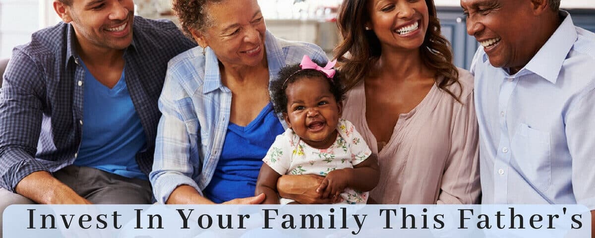 Invest in Your Family This Father's Day by Testing Your Hearing