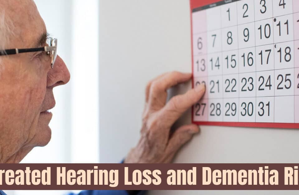 Untreated Hearing Loss and Dementia Risks