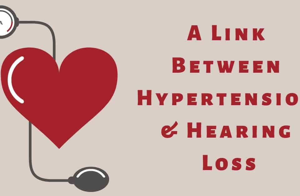 A Link Between Hypertension & Hearing Loss