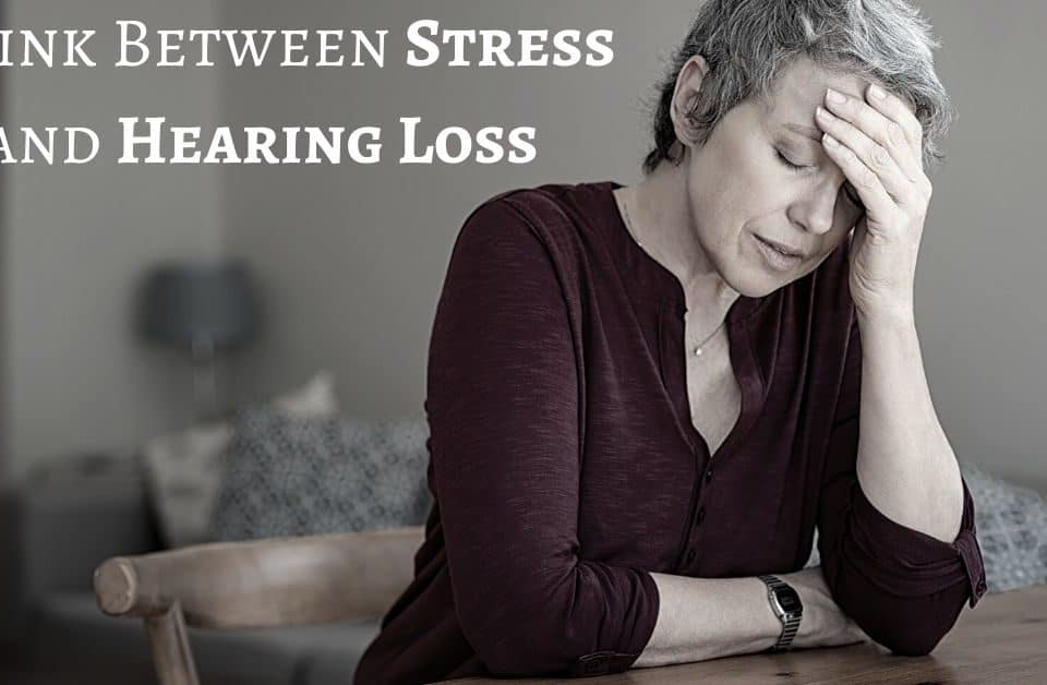 A Link Between Stress and Hearing Loss