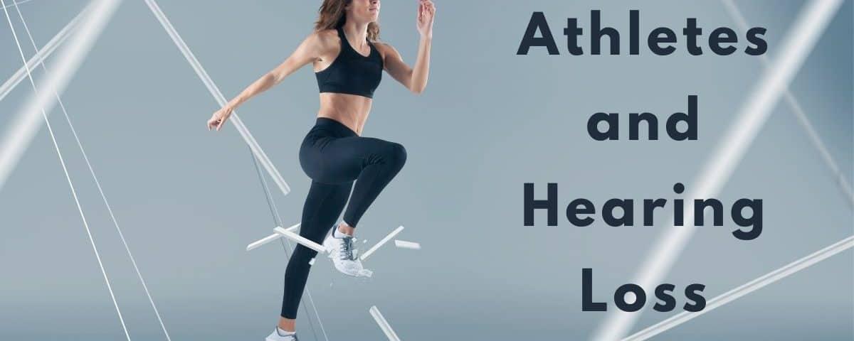 Athletes and Hearing Loss